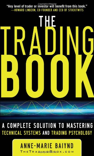 Trading Book A Complete Solution to Mastering Technical Systems and Trading Psychology  2011 edition cover