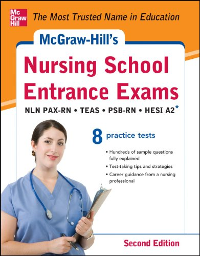 McGraw-Hill's Nursing School Entrance Exams NLN PAX-RN, TEAS, PSB-RN, HESI A2 2nd 2013 edition cover
