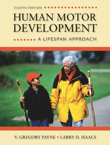 Human Motor Development A Lifespan Approach 8th 2012 edition cover