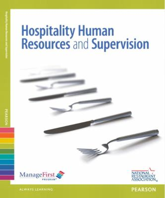 ManageFirst Hospitality Human Resources Management and Supervision W/ Online Exam Voucher 2nd 2013 (Revised) 9780132724494 Front Cover
