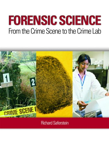 Forensic Science From the Crime Scene to the Crime Lab  2009 9780135158494 Front Cover