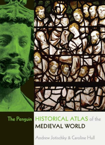 Penguin Historical Atlas of the Medieval World   2005 edition cover
