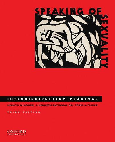 Speaking of Sexuality Interdisciplinary Readings 3rd 2009 edition cover