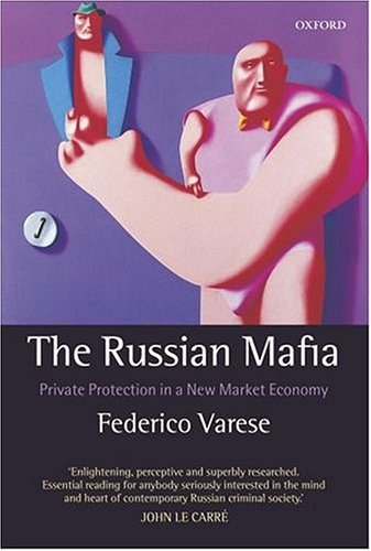 Russian Mafia Private Protection in a New Market Economy  2005 edition cover