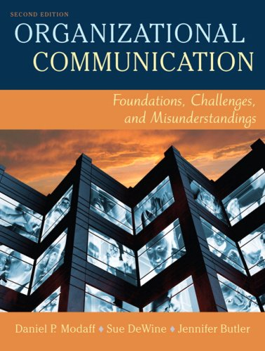 Organizational Communication Foundations, Challenges, and Misunderstandings 2nd 2008 edition cover
