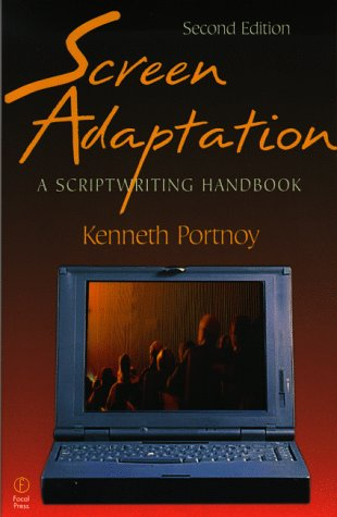 Screen Adaptation A Scriptwriting Handbook 2nd 1998 (Revised) 9780240803494 Front Cover