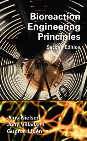 Bioreaction Engineering Principles  2nd 2002 (Revised) 9780306473494 Front Cover