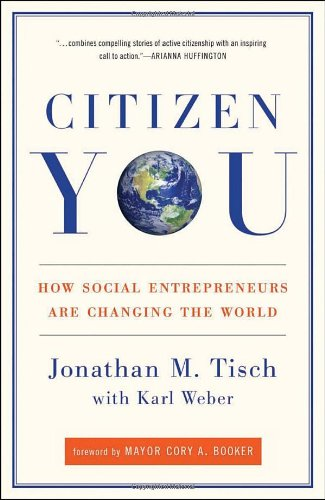 Citizen You How Social Entrepreneurs Are Changing the World N/A edition cover