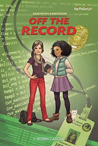 Samantha Sanderson off the Record   2015 9780310742494 Front Cover