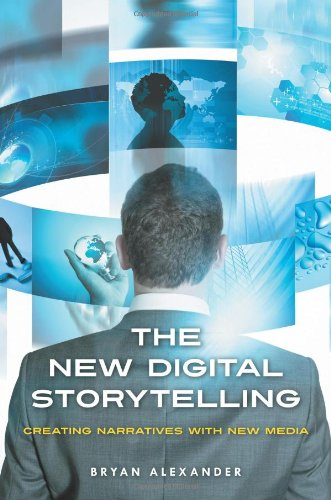 New Digital Storytelling Creating Narratives with New Media  2011 edition cover