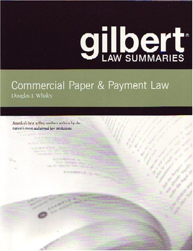 Gilbert Law Summaries on Commercial Paper and Payment Law  16th 2005 (Revised) edition cover