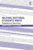 Helping Doctoral Students Write Pedagogies for Supervision 2nd 2014 (Revised) edition cover