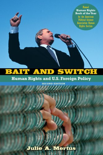 Bait and Switch Human Rights and U. S. Foreign Policy 2nd 2008 (Revised) edition cover
