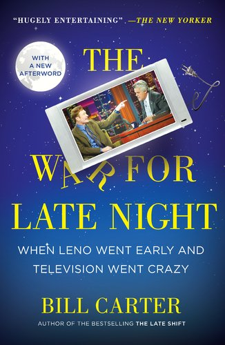 War for Late Night When Leno Went Early and Television Went Crazy N/A edition cover