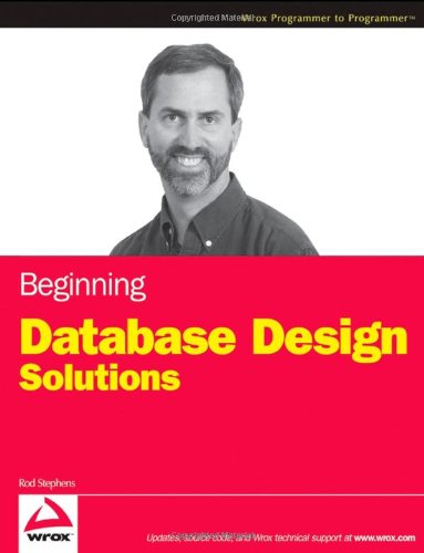 Beginning Database Design Solutions   2009 edition cover