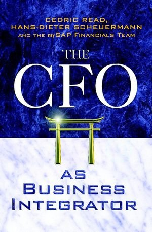 CFO as Business Integrator   2003 9780470851494 Front Cover