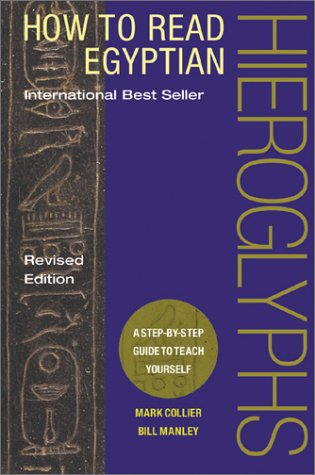 How to Read Egyptian Hieroglyphs A Step-by-Step Guide to Teach Yourself  2003 (Revised) edition cover