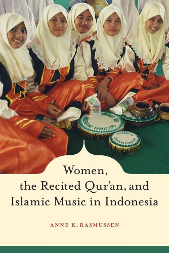 Women, the Recited Qur'an, and Islamic Music in Indonesia   2010 edition cover