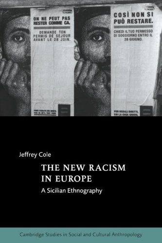 New Racism in Europe A Sicilian Ethnography  2005 edition cover