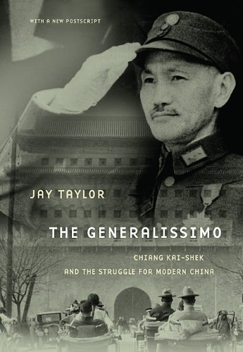Generalissimo Chiang Kai-Shek and the Struggle for Modern China 2nd 2009 edition cover