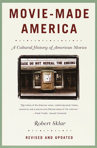 Movie-Made America A Cultural History of American Movies  1994 (Revised) edition cover