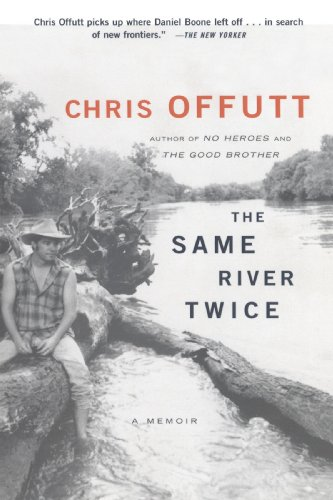 Same River Twice A Memoir  2003 (Reprint) edition cover