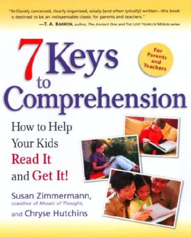 7 Keys to Comprehension How to Help Your Kids Read It and Get It!  2003 edition cover