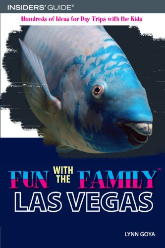 Las Vegas Hundreds of Ideas for Day Trips with the Kids 4th 9780762745494 Front Cover
