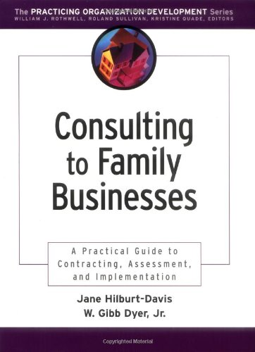 Consulting to Family Businesses Contracting, Assessment, and Implementation  2002 9780787962494 Front Cover