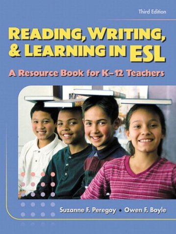 Reading, Writing and Learning in ESL A Resource Book for K-12 Teachers 3rd 2001 edition cover
