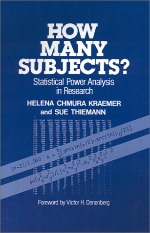How Many Subjects? Statistical Power Analysis in Research  1987 edition cover