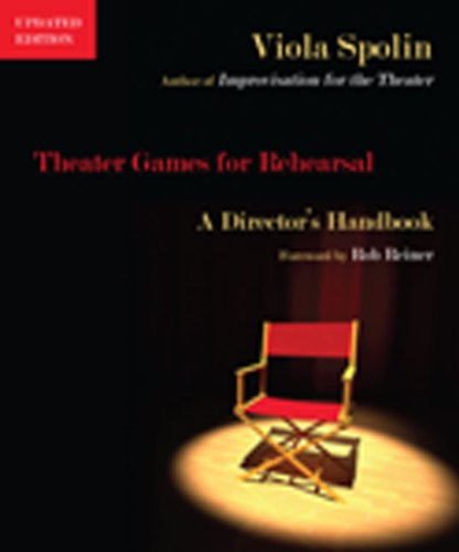Theater Games for Rehearsal A Director's Handbook, Updated Edition  2010 edition cover