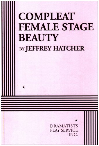 Compleat Female Stage Beauty   2006 edition cover