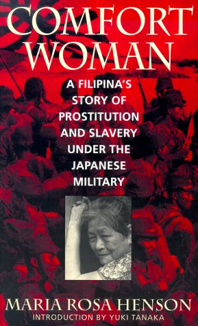 Comfort Woman A Filipina's Story of Prostitution and Slavery under the Japanese Military  1999 edition cover