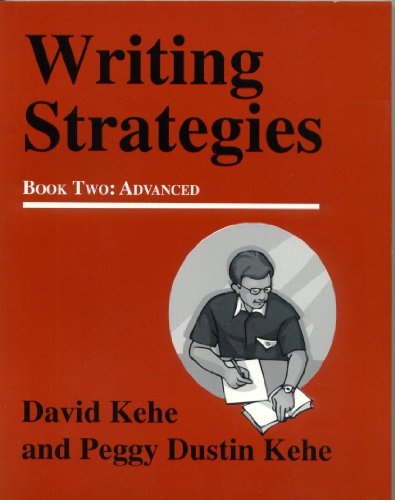 Writing Strategies, Advanced : A Student - Centered Approach  2006 (Student Manual, Study Guide, etc.) 9780866472494 Front Cover