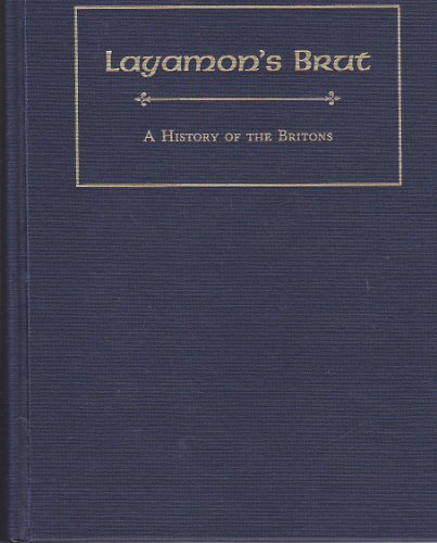 "Layamon's ""Brut"" A History of the Britons  1989 9780866980494 Front Cover"