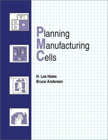 Planning Manufacturing Cells Text Book   2002 edition cover