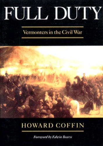 Full Duty Vermonters in the Civil War  1995 9780881503494 Front Cover