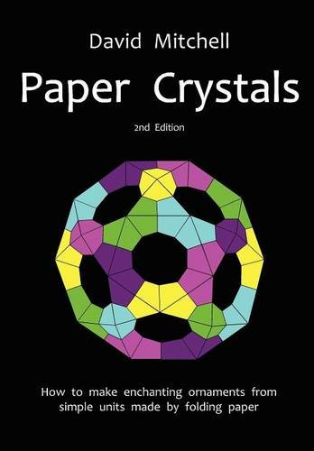 Paper Crystals  0 edition cover
