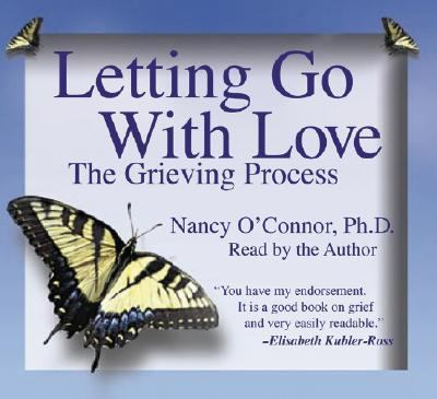 Letting Go With Love: The Grieving Process  2007 edition cover