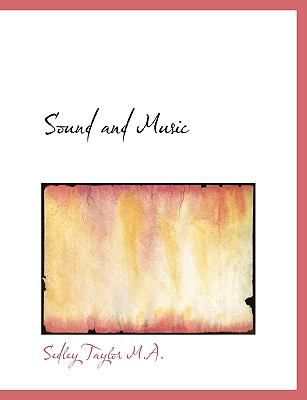 Sound and Music N/A 9781115188494 Front Cover