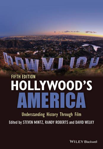 Hollywood's America Understanding History Through Film 5th 2016 9781118976494 Front Cover