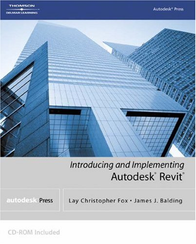 Introducing and Implementing Autodesk Revit   2005 edition cover
