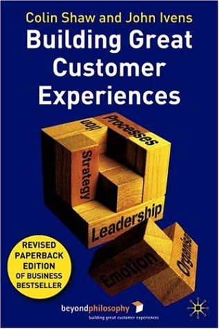 Building Great Customer Experiences  2nd 2002 (Revised) edition cover