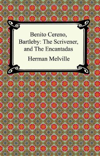 Benito Cereno, Bartleby the Scrivener, and the Encantadas  N/A edition cover