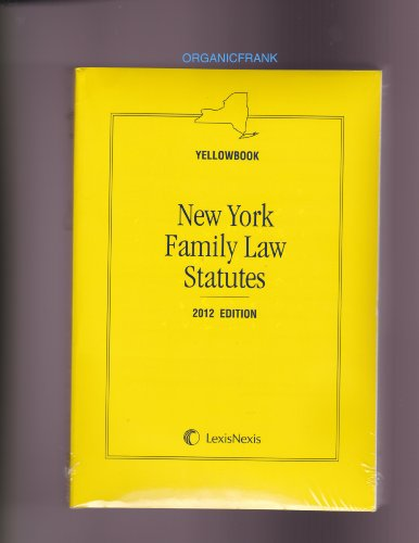 NEW YORK FAMILY LAW YELLOWBOOK 2012 N/A edition cover
