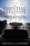 The Essential Creativity of Awareness:   2008 edition cover