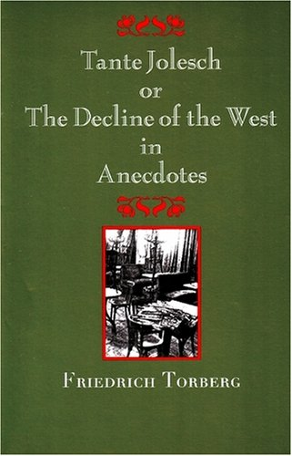 Tante Jolesch Or, the Decline of the West in Anecdotes  2006 edition cover