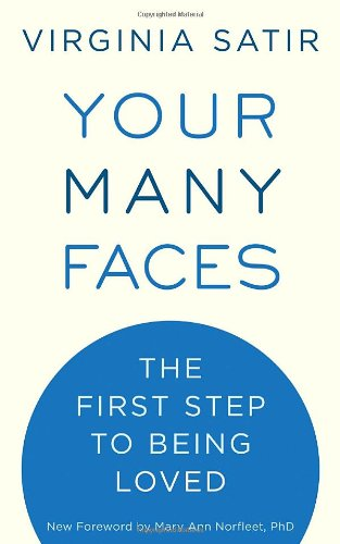 Your Many Faces The First Step to Being Loved  2009 edition cover