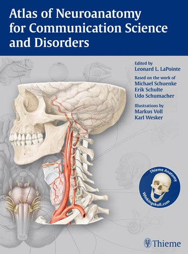 Atlas of Neuroanatomy for Communication Science and Disorders   2012 edition cover